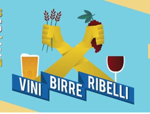 Vini, Birre, Ribelli: la 3^ edizione all'insegna dell'ecologia